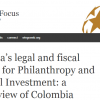 Latin America's legal and fiscal environment for Philanthropy and Private Social Investment: a preliminary view of Colombia